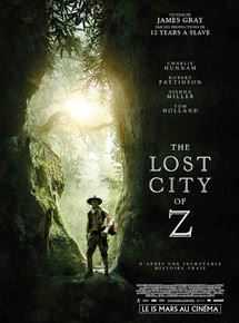 "Une affiche du film du réalisateur américain James Gray ""The lost city of Z"" sorti en 2017"