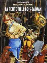 """Le sixième tome des """"Passagers du vent"""" de François Bourgeon"""