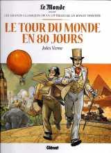 """""""Le tour du monde en 80 jours"""" de Jules Verne, dessiné par Chrys Millien pour Le Monde et les éditions Glénat, 1er numéro d'une série des """"grands classiques de la littérature en bande dessinée"""""""