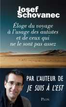 """""""Eloge du voyage à l'usage des autistes et de ceux qui ne le sont pas assez"""" de Josef Stovanec, éd. Plon"""